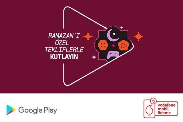 Vodafone Mobil Ödeme ile Google Play'de Ramazan'a özel indirimlerden faydalanın!