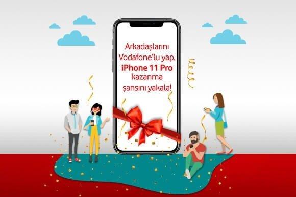 Arkadaşlarını Vodafone'lu yap, iPhone 11 Pro kazanma şansını yakala!