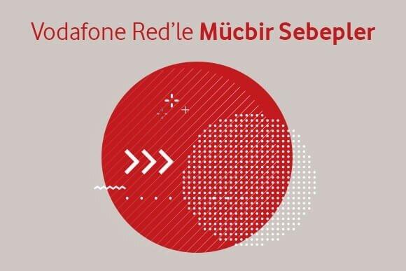 Vodafone Red'in Mücbir Sebepler'e özel tekliflerini kaçırmayın.