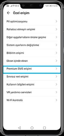 Telefonunuzdan Premium SMS erişimi kısmına girin.